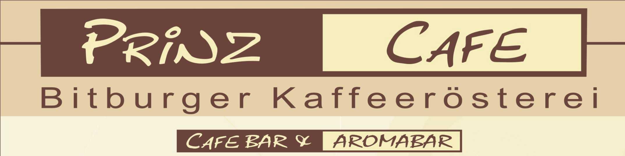 Prinz Café & Aroma Bar und Kaffeerösterei in Bitburg