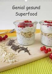 Heike Rau: Genial gesund - Superfood - Ein Küchenkalender mit gesunden Lebensmitteln, Kalender, Chia, Chiasamen, grüne Smothies, Matcha