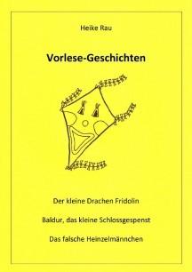 Vorlesegeschichten Heike Rau: Vorlese-Geschichten