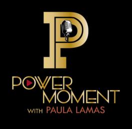 Power Moment Podcast con Paula Lamas