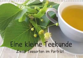 Heike Rau: Eine kleine Teekunde - Zwölf Teesorten im Porträt
