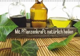 Heike Rau: Mit Pflanzenkraft natürlich heilen - Ein Posterbuch mit Fotos zur Naturheilkunde