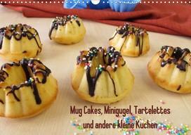 Heike Rau: Ein Küchenkalender mit selbst gebackenen Minikuchen, Kalender