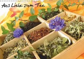 Kalender Heike Rau: Aus Liebe zum Tee - Ein Teekalender als Begleiter durchs Jahr