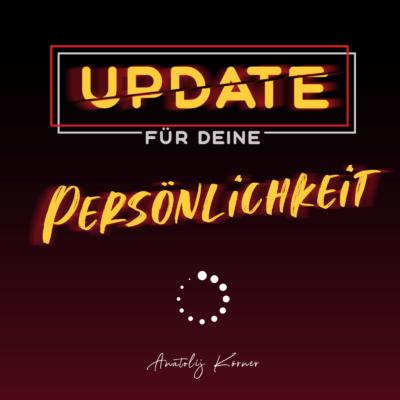 Anatolij Körner Buch Update für Deine Persönlichkeit